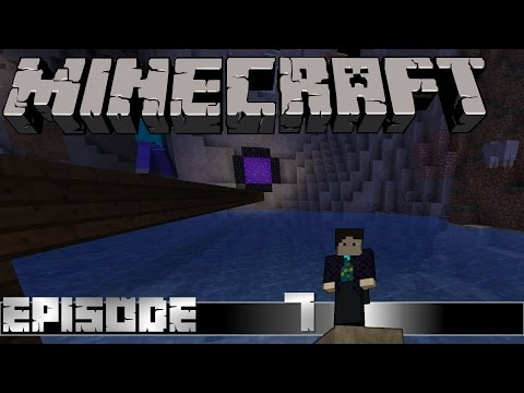 Let's Play - Minecraft E07 - Into the Nether!