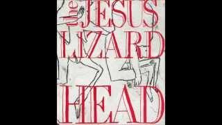 The Jesus Lizard - Head (1990) [Full Album]
