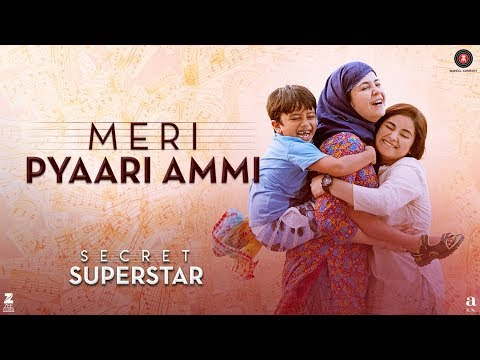 Meri Pyaari Ammi Video Song - Secret Superstar