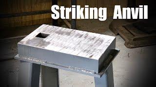 Making a Striking Anvil