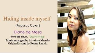 Hiding inside myself (Acoustic Cover) Official Lyric Video - Diane de Mesa