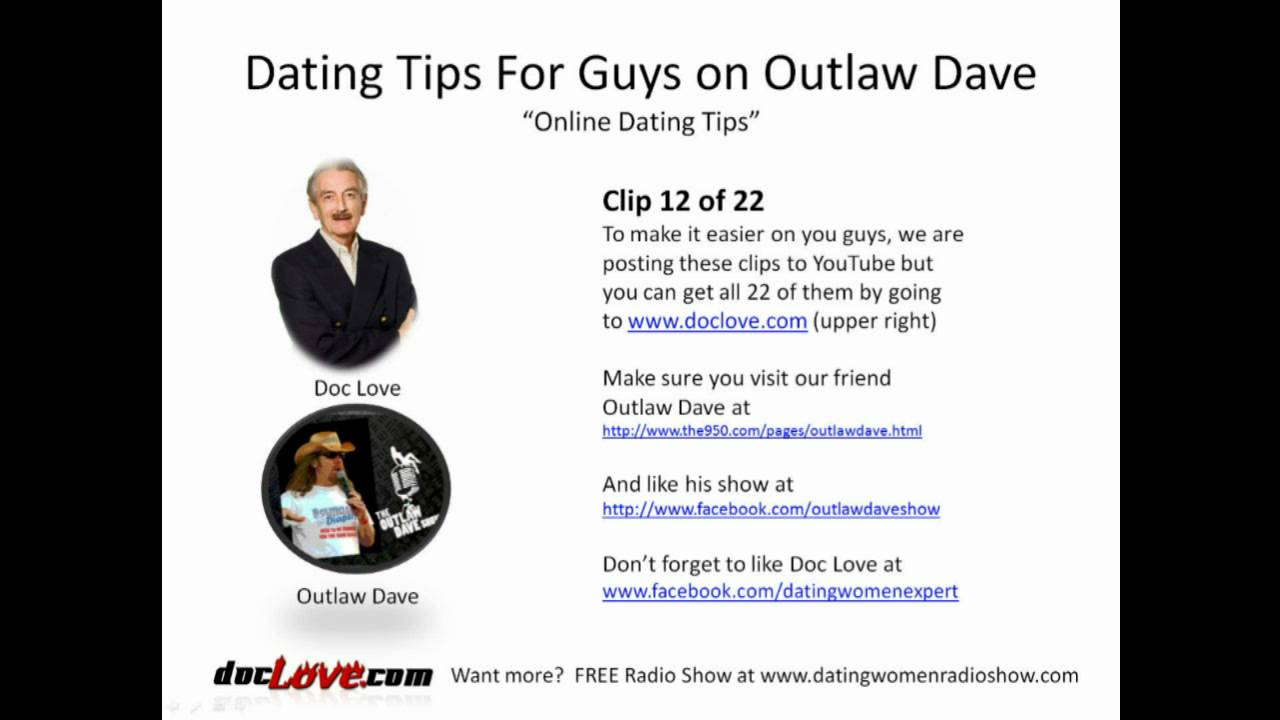 Dating Tips For Guys: Online Dating Tips (Outlaw Dave Show ...
