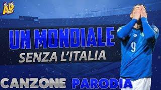 Canzone Un Mondiale senza L'Italia - (Parodia) Alvaro Soler - La Cintura - Mondiale Russia 2018