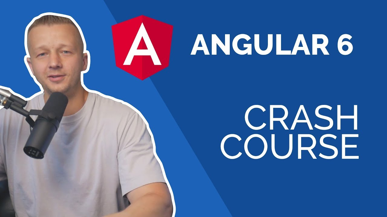 Learn Angular 6 In 60 Minutes Free Beginners Crash Course Youtube