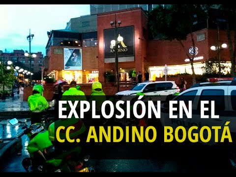 Así fue Explosión en Centro Comercial Andino Bogotá - Última Hora
