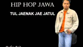 Hip Hop Jawa  Tul Jaenak Jae Jatul