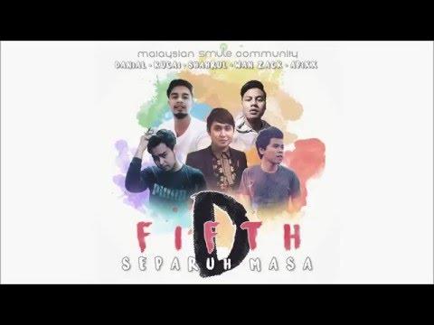 D'FIFTH - Separuh Masa (Cover)