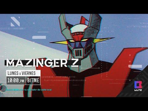 Mazinger Z (Horario 2021) - BitMe