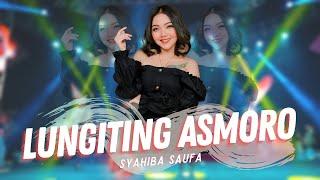Syahiba Saufa - Lungiting Asmoro (Offcial Muisc VIdeo ANEKA SAFARI)