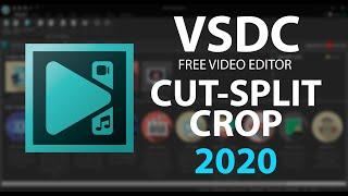 How to CUT,SPLIT & CŔOP a video - VSDC 2020 Tutorial