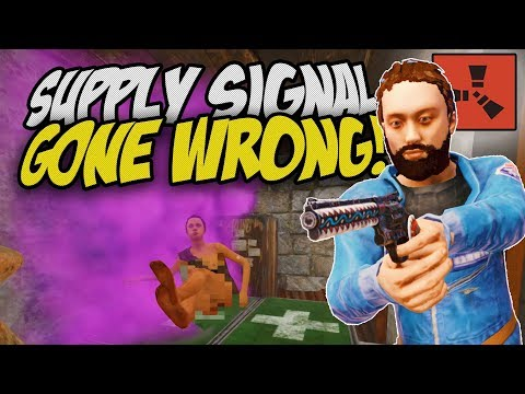 DROPPING A SUPPLY SIGNAL BY MISTAKE! - Rust