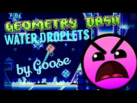 Water Droplets (3 Coins) | by Goose | Geometry Dash