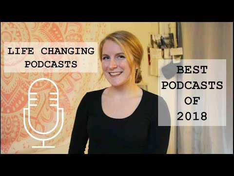 Top 8 Podcasts for Women | Podcasts You NEED to Listen To | 2018