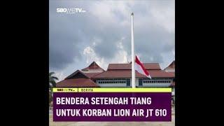 BENDERA SETANGAH TIANG UNTUK KORBAN LION AIR JT 610