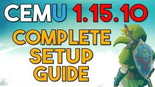 Cemu Emulator | The Complete Setup Guide for Maximum Performance