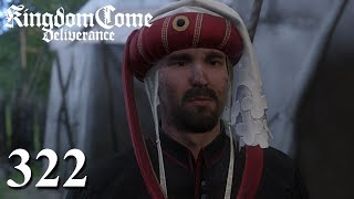 KINGDOM COME: DELIVERANCE [#322] ⚔ From the Ashes! | Let