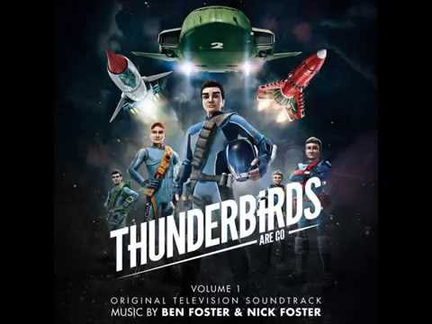 Ben Foster and Nick Foster - The Launch (from Thunderbirds Are Go) mp3