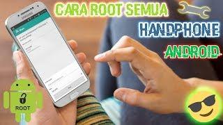 CARA ROOT SEMUA HANDPHONE ANDROID [TUTORIAL]