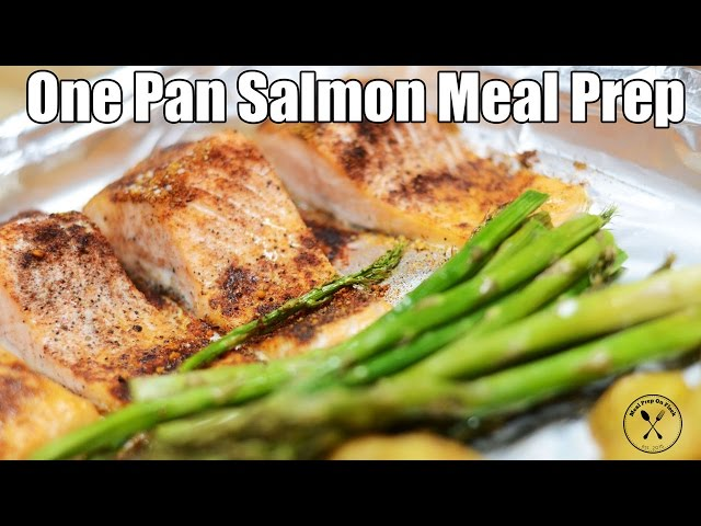 Meal Prep Recipe - One Pan Roasted Salmon, Asparagus & Potatoes Recipe