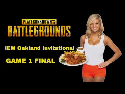 PUBG GAME 1 Final - IEM Oakland PUBG Invitational