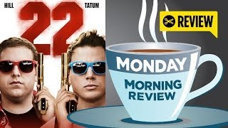 22 Jump Street - Monday Morning Review with SPOILERS (2014) - Jonah Hill Movie HD
