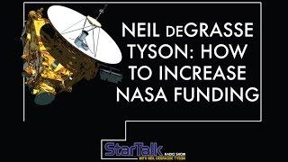 Neil deGrasse Tyson -- How to Increase NASA funding? Vote!