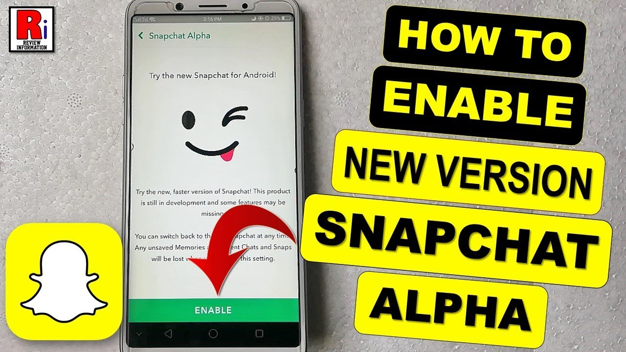 HOW TO ENABLE THE NEW SNAPCHAT ALPHA VERSION