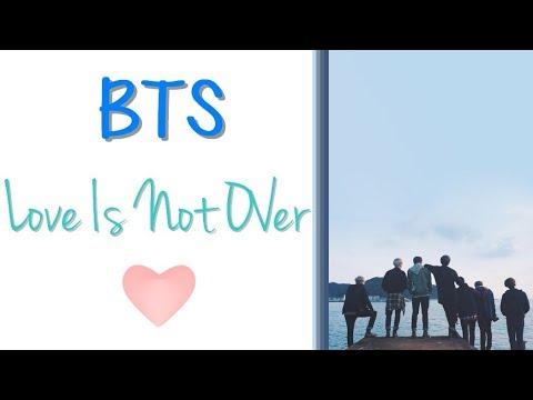 Download lagu BTS (방탄소년단) - Love Is Not Over (Full Length Edition) [Han|Rom|Vostfr] - ZingLagu.Com