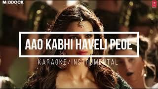 Aao kabhi haveli pe (Instrumental/Karaoke)