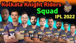 IPL 2021 - Kolkata Knight Riders New Squad   KKR Possible Players List For IPL 2022 kkr 2022 squad