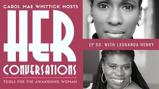 50. HER Conversations | Technology for Soulpreneurs with LaShanda Henry