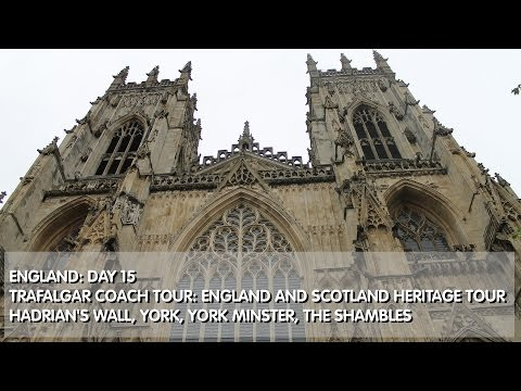 England: Day 15 Hadrian's Wall, Angel of the North, York, York Minster, The Shambles, Gift Shops