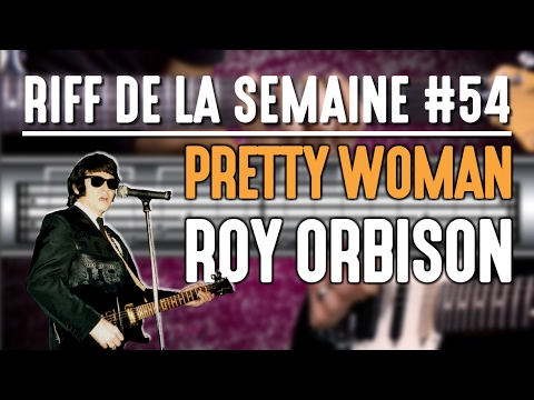 Apprendre Oh, Pretty Woman de Roy Orbison à la guitare