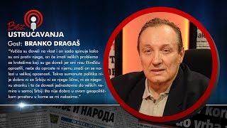 BEZ USTRUČAVANJA: Branko Dragaš - Srbija je odavno bankrotirala