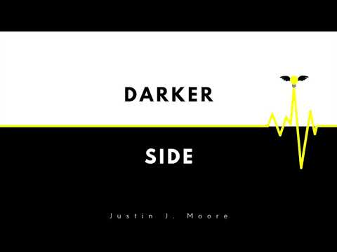 Darker Side - Justin J. Moore
