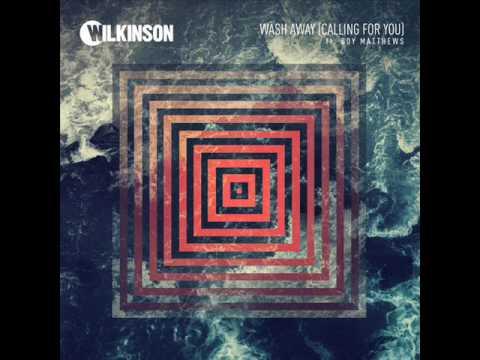 Wilkinson   Wash Away feat  Boy Matthews