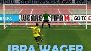 FIFA 14 PC - IBRA FOR IBRA WAGER!!!!!!