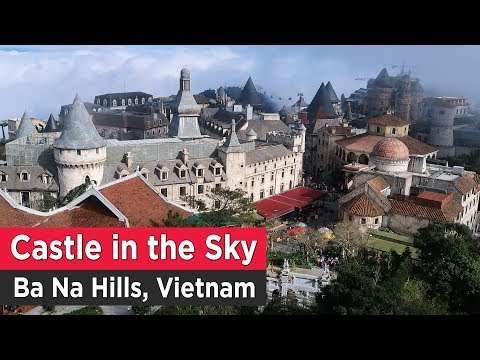 Castle in the Sky, Ba Na Hills, Vietnam