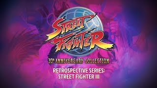 Street Fighter 30th Anniversary Collection – Retrospective Series: Street Fighter III