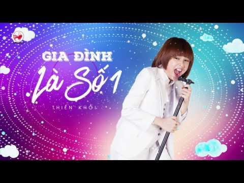 Gia Đình Là Số 1 OST (audio) - Thiên Khôi