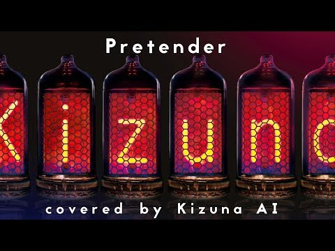 Official髭男dism - Pretender /covered By キズナアイ【歌ってみた】