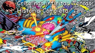 Crise nas infinitas Terras - História Completa