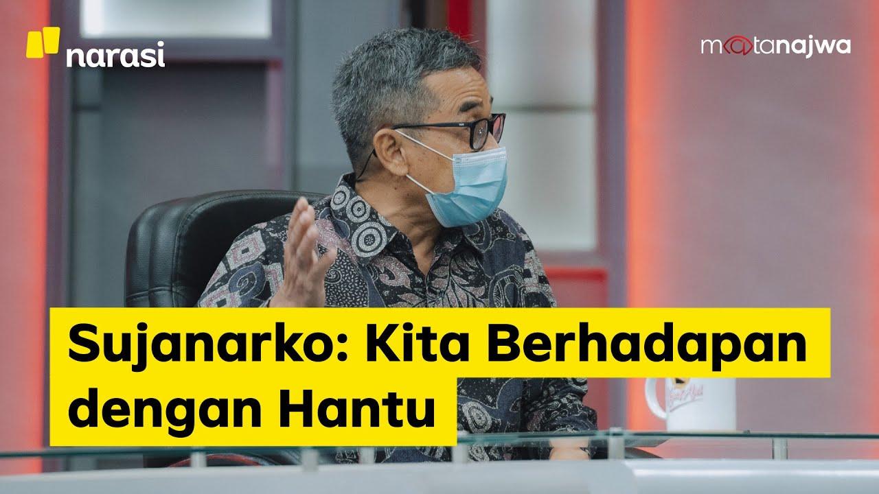 KPK Riwayatmu Kini - Sujanarko: Kita Berhadapan dengan Hantu (Part 2) | Mata Najwa