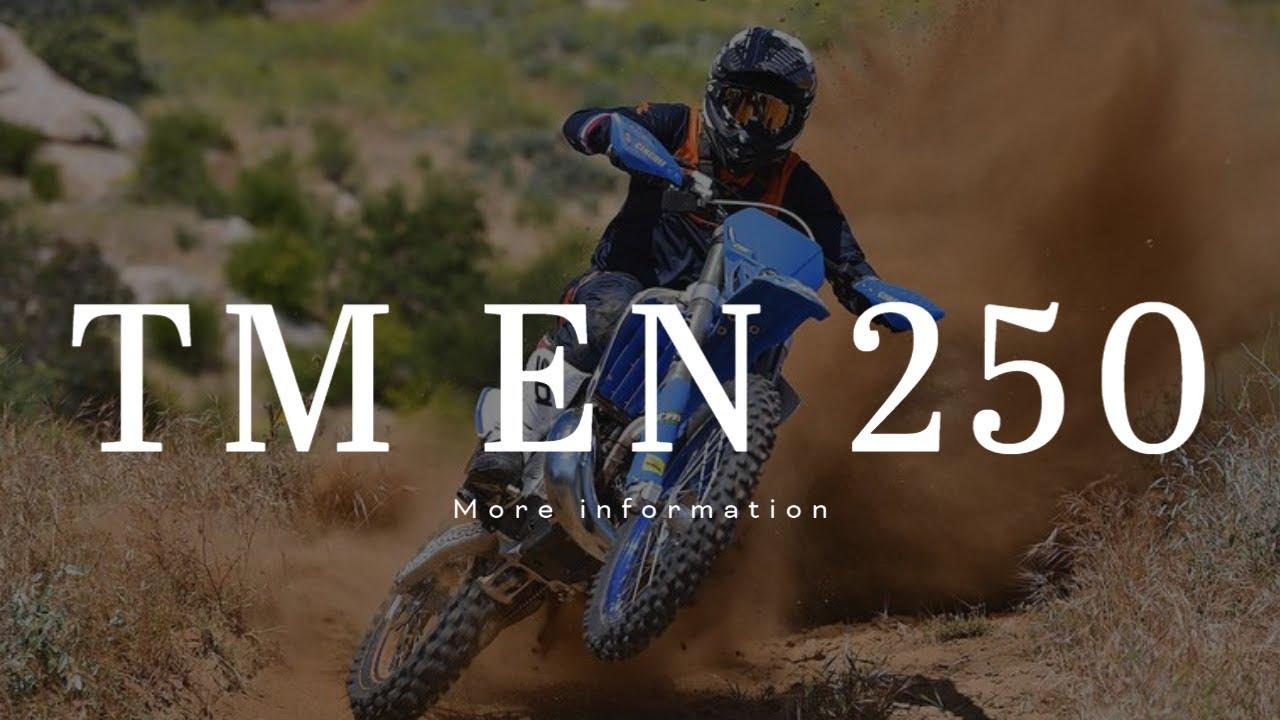 More information on the TM EN 250!