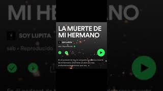 #motivacion #crecimientopersonal #soylupita  LA MUERTE DE MI HERMANO