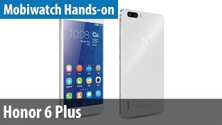 Günstiges XXL-Phone: Honor 6 Plus im Mobiwatch-Hands-on | deutsch / german
