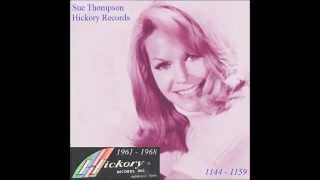 Sue Thompson - Hickory Records 1961 - 1968