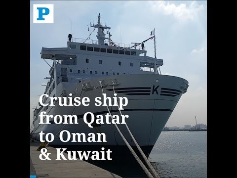 Cruise ship service from Qatar to Oman and Kuwait soon