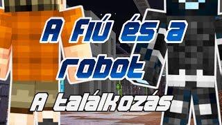 ZsDav adventures: A fiú és a robot - A találkozás
