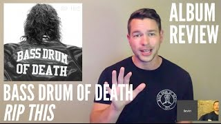 Bass Drum of Death -- Rip This -- ALBUM REVIEW